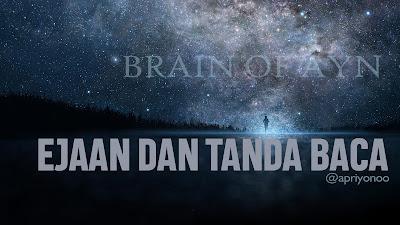 http://brainofayn.blogspot.co.id/2017/12/ejaan-dan-tanda-baca-sesuai-eyd.html