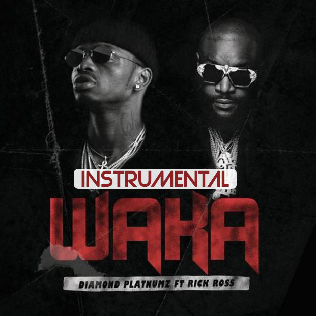 INSTRUMENTAL - Diamond Platnumz ft Rick Ross - WAKA WAKA (BEAT) - | Mp3 Download