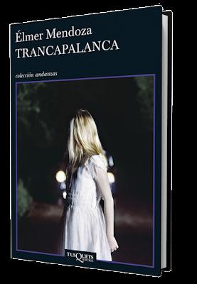 Trancapalanca - Élmer Mendoza