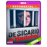 De sicario a Youtuber (2018) WEB-DL 1080p Audio Latino