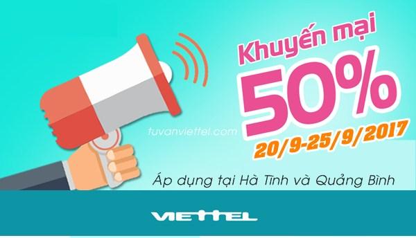 Viettel khuyến mãi 50% thẻ nạp từ 20-25/9 cho thuê bao tại Hà Tĩnh, Quảng Bình