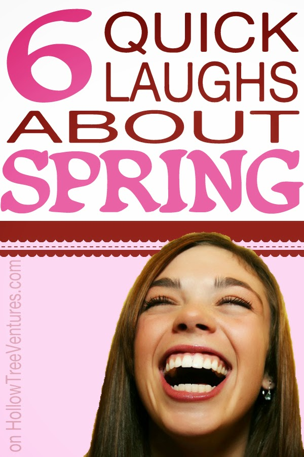6 quick laughs about spring by Robyn Welling @RobynHTV
