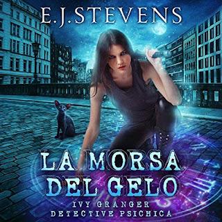 La Morsa Del Gelo Italian Ivy Granger Psychic Detective Award Winning Urban Fantasy Audiobook by E.J. Stevens