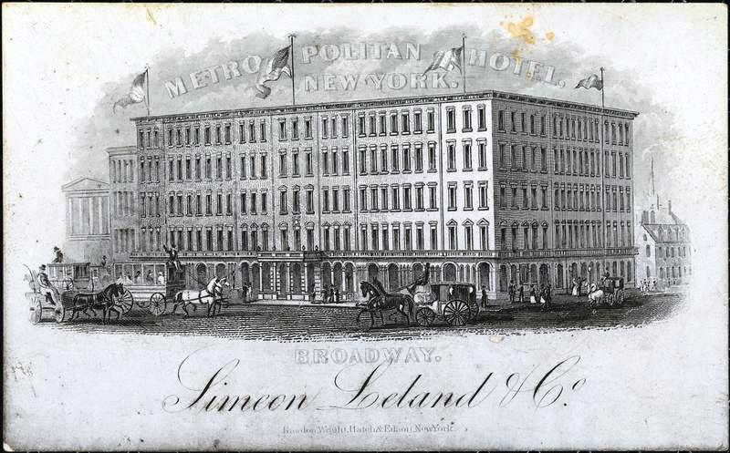 Simon Leland And His Brother Operated The Hotel From Collection Of Museum City New York Http Collections Mcny Org C Aspx