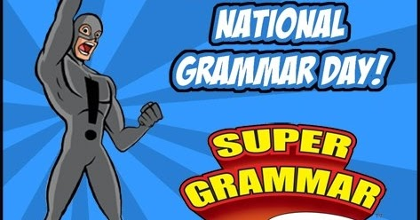 Mommy Maestra: Celebrate National Grammar Day with Super ...
