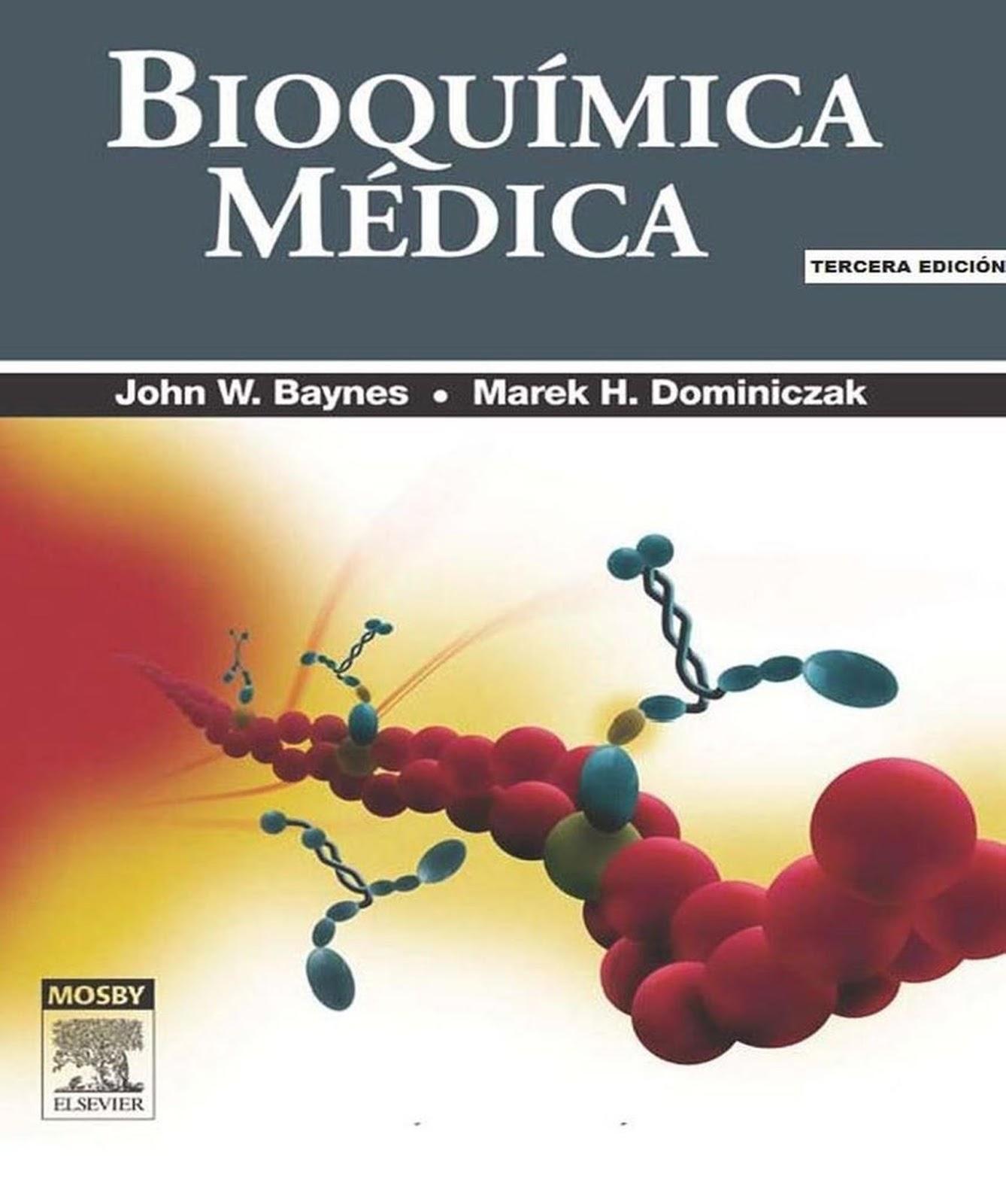 Bioquímica Médica, 3ra Edición – John W. Baynes ... @tataya.com.mx