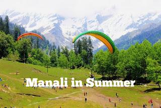 Manali In Summer
