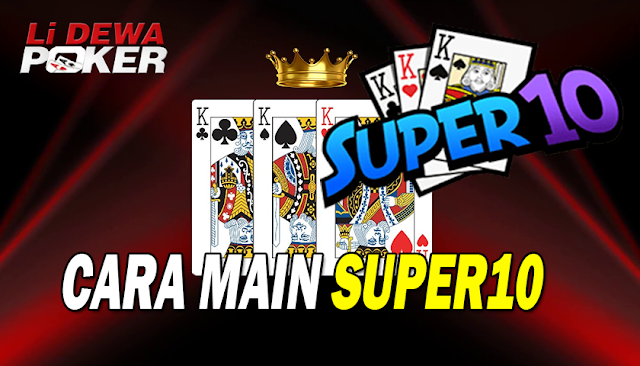 Cara Main Super10