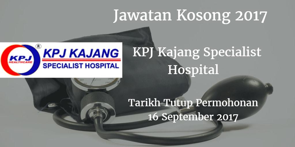 Jawatan Kosong KPJ Kajang Specialist Hospital 16 September 2017