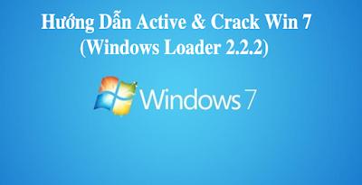 Windows Loader 2.2.2 – Phần Mềm Active Win 7 & Crack Win 7 Tốt Nhất 2019