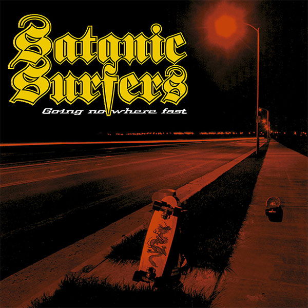 "Satanic Surfers' ""Going Nowhere Fast"" turns 20 years old today"