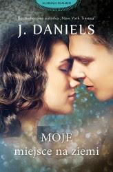 """""""Moje miejsce na ziemi"""" J.Daniels"""
