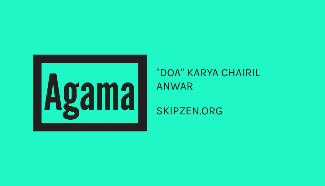 "Pantun Agama ""DOA"" Karya Chairil Anwar"