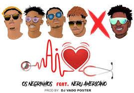 Os Negrinhos ft Nerú Americano - Ai Coração (Afro house)