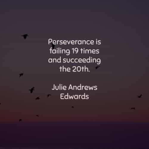 Perseverance quotes that'll motivate you to strive harder