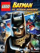 Câu chuyện LeGo Batman và các anh hùng DC