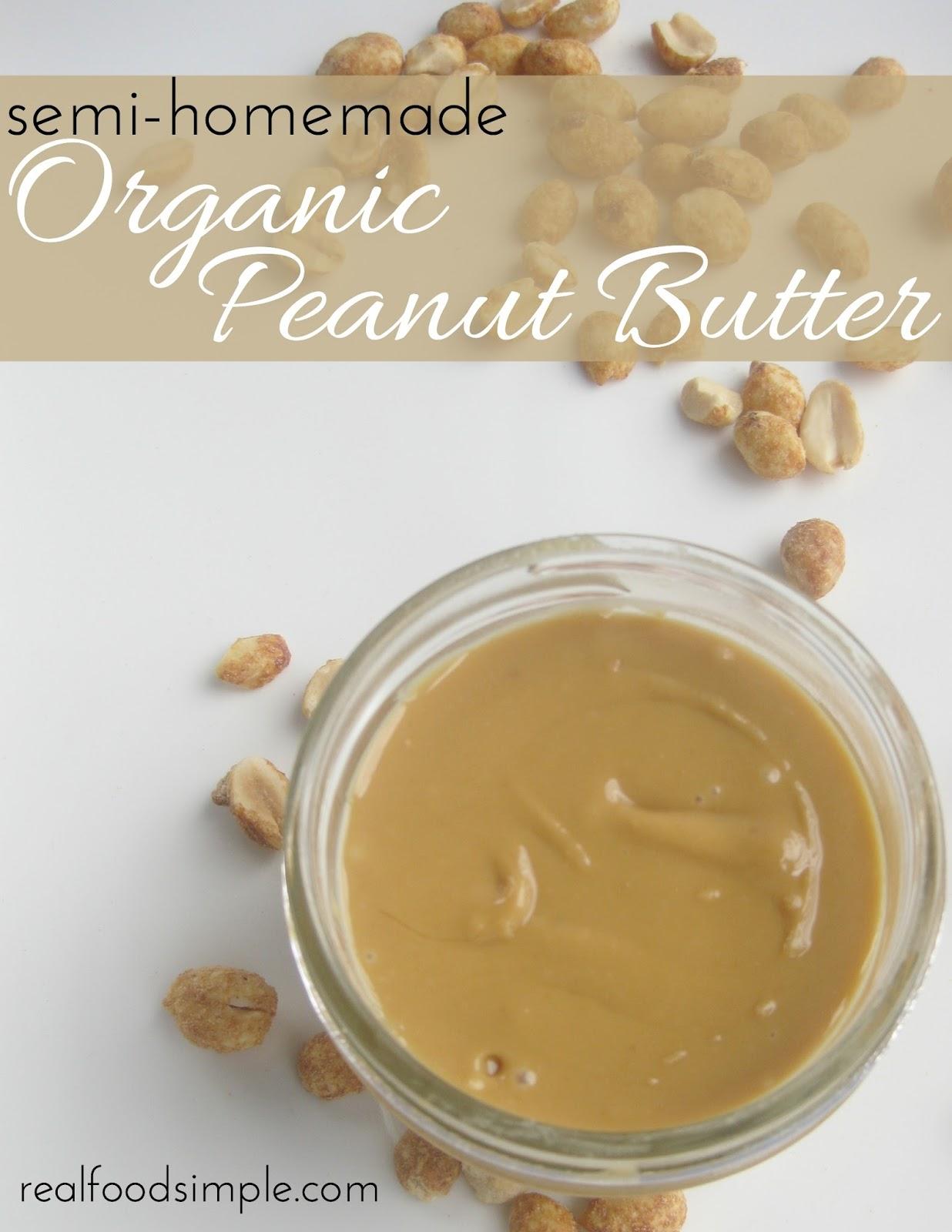 semi homemade organic peanut butter | realfoodsimple.com