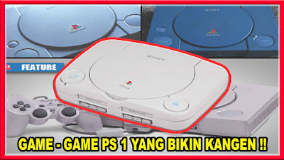 Game PS1 bikin kangen