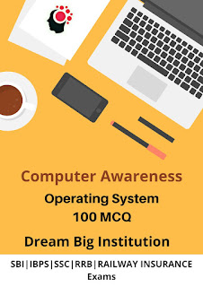 Computer Awareness Practice Set- IBPS RRB SBI - Dream Big Institution