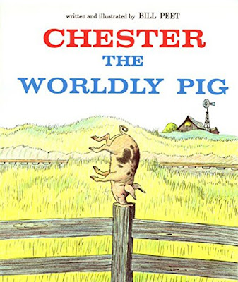 Chester The Worldly Pig, part of Bill Peet book review list and resources