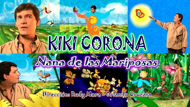 Kiki Corona - ¨Nana de las Mariposas¨ - Dibujo Animado - Videoclip - Dirección: Rudy Mora - Orlando Cruzata. Portal del Vídeo Clip Cubano