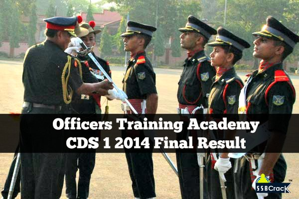 Officers Training Academy CDS 1 2014 Final Result