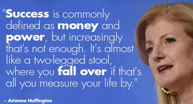 Arianna Huffington quote