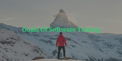 Goals Of Software Testing