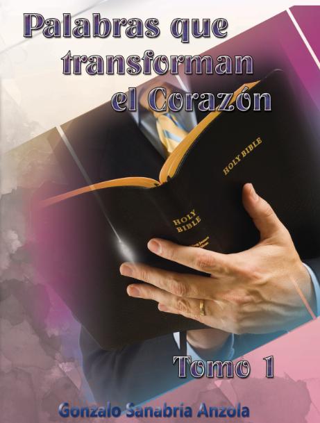 PALABRAS QUE TRANSFORMAN EL CORAZÓN