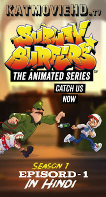 Subway surfers: Animated Series | S-01 Ep-01 | Hindi Dubbed | Watch Online 1080p & 720p