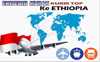 JASA EKSPEDISI MURAH KURIR TOP KE ETHIOPIA