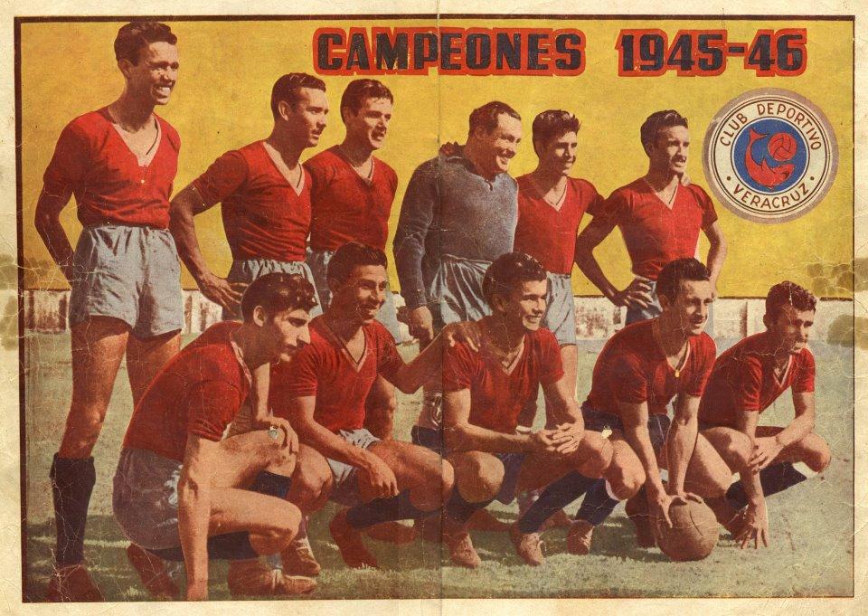 Resultado de imagen de veracruz campeon liga 1946