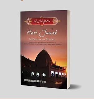 Buku Hari Jumat. Keistimewaan dan kemuliaannya Toko Buku Aswaja Surabaya