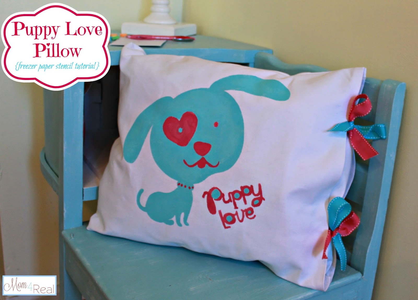 Puppy Love Pillow (Freezer Paper Stencil & Open Ended Pillow