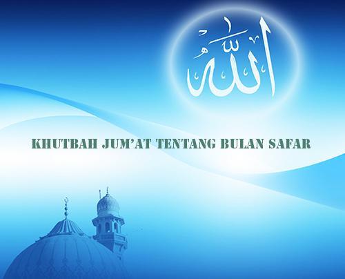 Contoh Teks Khutbah Jum'at Singkat Bulan Safar Terbaru