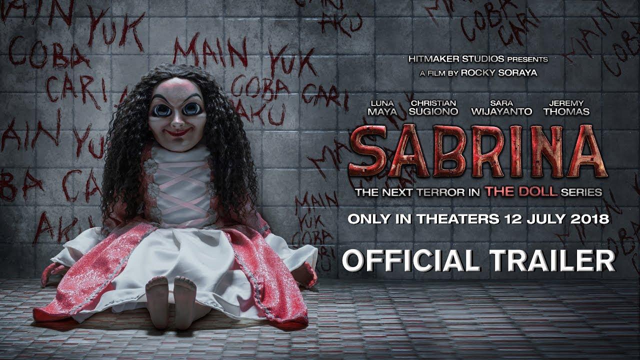 SABRINA - Official Trailer (2018) Luna Maya, Christian Sugiono, Sara Wijayanto