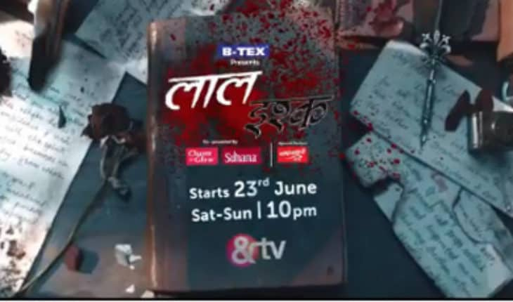 &TV (And TV) Laal Ishq wiki, Full Star Cast and crew, Promos, story, Timings, BARC/TRP Rating, actress Character Name, Photo, wallpaper. Laal Ishq on &TV (And TV) wiki Plot,Cast,Promo.Title Song,Timing