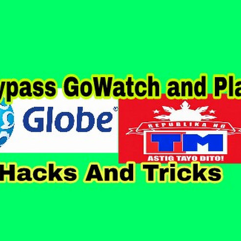 Globe TM Bypass GoWatch And Play Tricks For Internet Surfing