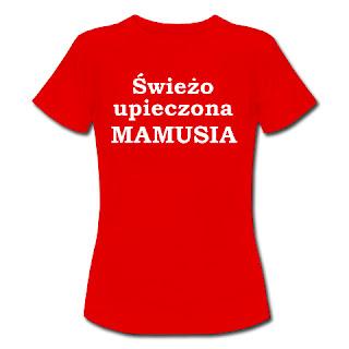 Koszulka dla świeżo upieczonej mamy