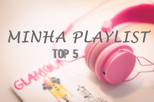 Playlist - Top 5