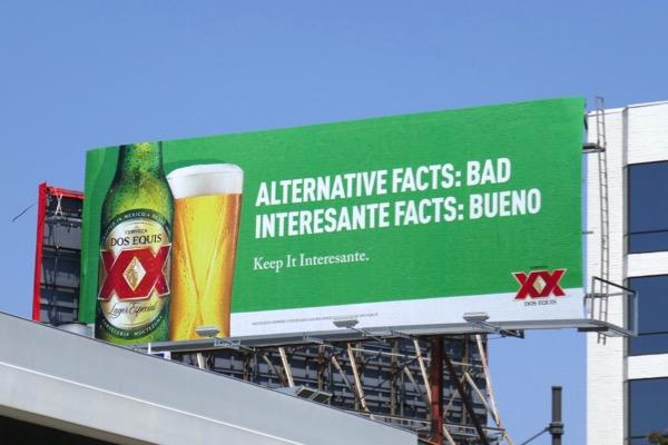 Dos Equis Alternative facts Bad billboard