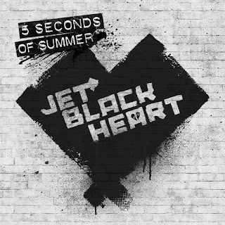 5 Seconds Of Summer - Jet Black Heart on iTunes