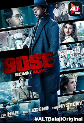 Bose – Dead or Alive Hindi Complete 720p WEB-HD 4.4GB