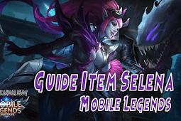 Baru Guide Item Selena Mobile Legends: Mage Jadi-Jadian Fix