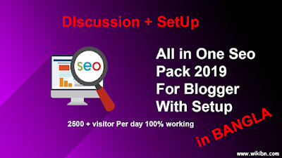 All in One Blogger Seo Pack Code for Blogger 2019 With Setup, WikiBN, WikiBN.com, all, in. one, blogger, seo, pack, code,2019,with,setup,blogger seo pack, seo pack 2019, seo tutorial,blogger site seo, SeO tutorial Bangla,seo boots,blogger seo bangla,blogger seo bangla tutorial,blog,seo boots setup,blogger tutorial,all in one seo pack,blogger seo,blogger,blogger seo tutorials,seo tips,blogger seo plugin