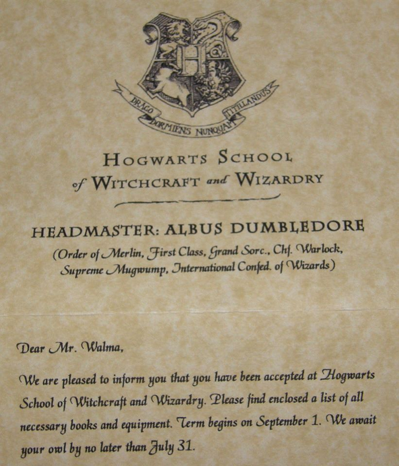 I Have Been Accepted To Hogwarts School, The Best School Of Witchcraft And  Wizardry In The World. Thatu0027s What The Letter I Received Today Says.