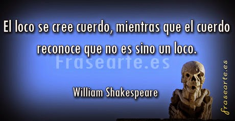 frases de locura, William Shakespeare