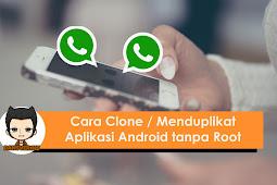 Cara Mudah Clone / Memperbanyak Aplikasi Android Tanpa Root