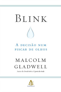 Blink, Malcolm Gladwell, Editora Sextante