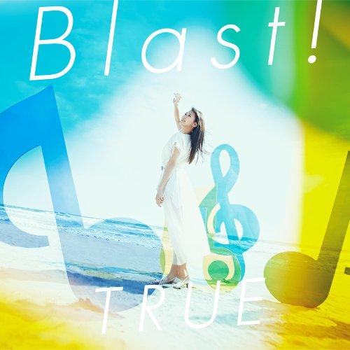 TRUE - Blast! [FLAC 24bit + MP3 320 / WEB]